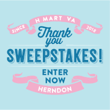 H Mart Herndon (VA) Thank You Sweepstakes Event!